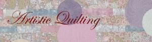 Artistic Quilting